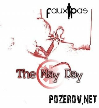 The may day - Faux Pas
