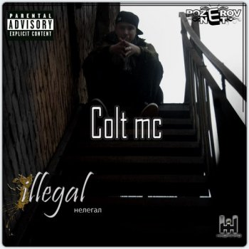 Colt MC — Illegal [2009]