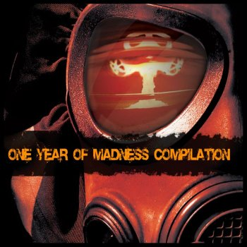 One Year Of Madness Compilation (2010)