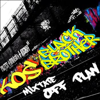 Ko$ and Black Brother — MIXTAPE Off Plan