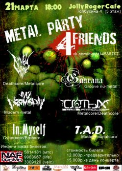 Metal Party for Friends