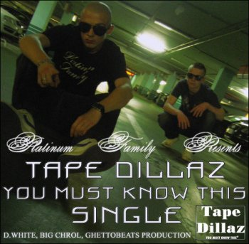 Tape Dillaz — You Must Know This [Single]