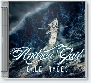 Andrea Gail — Gale Rages [Single, 2010]