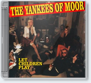 The Yankees of Moor — Let Children Play