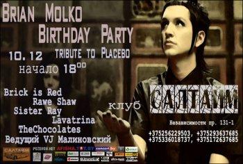 Brian Molko Birthday Party