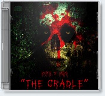 Hospital of Horror — Тhe Сradle (2011)