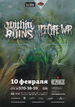 Within The Ruins & I Declare War в Минске