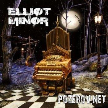 Elliot Minor - Elliot Minor [2008]