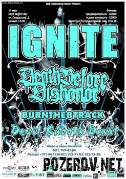 Ignite + Death Before Dishonor + Burnthe8track